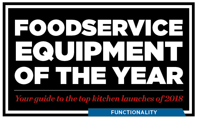 Foodservice Equipment of the Year 2018 Functionality